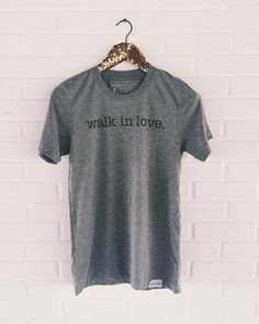 Brand New Item: walk in love. original gray tee! We're considering it an instant classic. / $20 / shop link in profile!