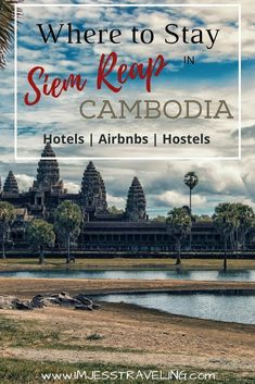 Looking for where to stay in Siem Reap, Cambodia as you explore the mysterious ruins of Angkor Wat? Here is a list of the best places to stay in Siem Reap, one of the best cities in Southeast Asia. #Cambodia #SoutheastAsia #Angkorwat #Siemreap #imjesstraveling Solo Travel, Asia Travel, Travel Tips, Travel Ideas, Luang Prabang, Cool Places To Visit, Places To Travel, Travel Destinations, Laos