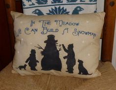 In The Meadow We Can Build A Snowman Country Primitive Winter Christmas Pillow Cupboard Tuck Sitter OTG Original Design on Etsy, $9.95