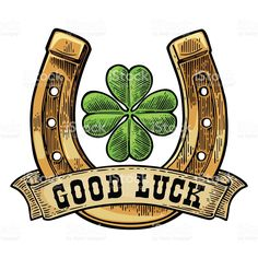 Four leaf clover, horseshoe, ribbon with text good luck. Four Leaf Clover Drawing, Four Leaf Clover Tattoo, Clover Tattoos, Shamrock Tattoos, Good Luck Clover, Engraving Illustration, Four Leaves, Desenho Tattoo, Atc Cards