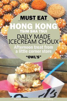 Bucket List Must Eat Hong Kong Owl's Choux