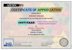 Original certificate design for our project by AIESEC in GIKI Certificate Of Appreciation, Certificate Design, Research And Development, Foundation, Organization, Education, The Originals, Quotes, Projects