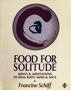 'Food for Solitude' by Francine Schiff