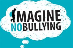 Imagine no bullying