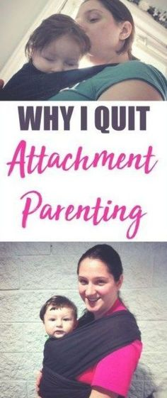 Why I quit attachment parenting Tiger Parenting, Parenting Fail, Parenting Toddlers, Foster Parenting, Parenting Books, Toddler Behavior, Toddler Discipline, Natural Parenting, Gentle Parenting