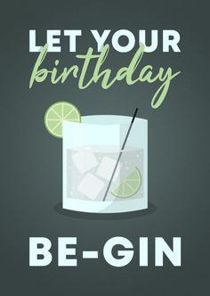 Glückwunschkarte'let your birthday be-gin Friendship Birthday Wishes, Birthday Wishes For Kids, Birthday Wish For Husband, Happy Birthday Wishes Cards, It's Your Birthday, Happy Birthday It, Birthday Morning, Birthday Surprises, Surprise Birthday