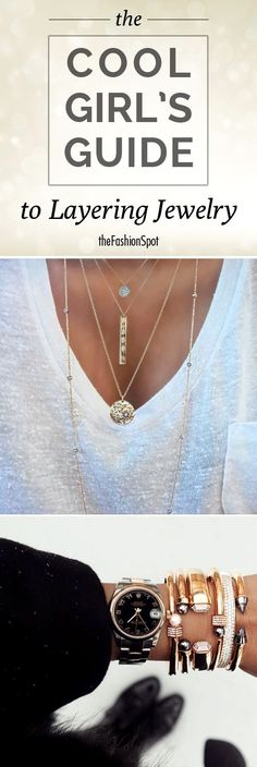 The Cool Girl's Guide to How to Layer Jewelry Fashion Jewelry for that discerning individual looking for beautiful, affordable jewelry. Jewelry Trends, Jewelry Accessories, Fashion Accessories, Fashion Jewelry, Women Jewelry, Jewelry Ideas, Jewels Clothing, Girl Clothing, Fashion Necklace