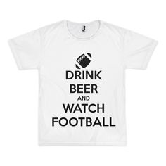 Drink beer & watch football men's t-shirt (unisex) - $29.99 USD