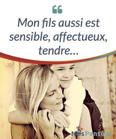 Mon fils aussi est sensible, affectueux, tendre...  Il n'y a pas que les #petites filles qui peuvent faire preuve de #sensibilité et de #tendresse... Les garçons aussi y ont droit !  #Psychologie