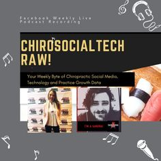New Podcast Episode 24- ChiroSocialTech Raw Live- Don't Make These Facebook Ad Mistakes
