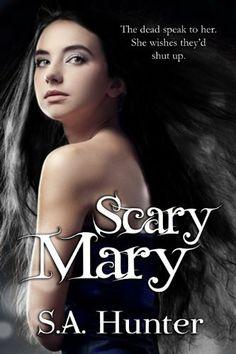 Scary Mary by S.A. Hunter, http://www.amazon.com/dp/B00400MQ9Y/ref=cm_sw_r_pi_dp_s0xHqb15SE2S1