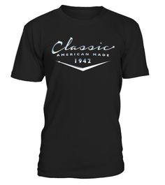 "# Classic Made In 1942 T-Shirt Classic Car 75th Birthday .  Special Offer, not available in shops      Comes in a variety of styles and colours      Buy yours now before it is too late!      Secured payment via Visa / Mastercard / Amex / PayPal      How to place an order            Choose the model from the drop-down menu      Click on ""Buy it now""      Choose the size and the quantity      Add your delivery address and bank details      And that's it!      Tags: A classic and timeless…"