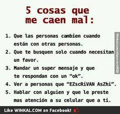 5 cosas que me caen mal. Sad Texts, Sad Love, Spanish Quotes, Humor, True Quotes, Death Quotes, Sentences, Jokes, Mood