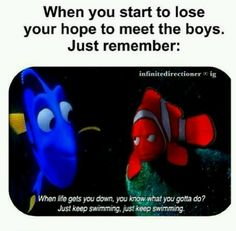 """Just keep swimming just keep swimming (: BAHAHAHAHA. FINDING NEMO TWO IS COMING ITS CALLED """"FINDING DORY"""" eep can't wait"""