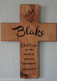 Baptism Gift Boy Girl Personalized Pine Wood Cross Dove /Poem ~ Children Heaven