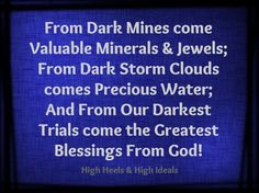 Our Darkest Trials bring the Greatest Blessings