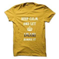 #Sportstshirt... Awesome T-shirts  Worth :$19.00Buy Now  Low cost Codes View pictures & pictures of Keep Calm And Let IMANI Handle It.Hot Tshirt! t-shirts & hoodies:In the event you do not completely love our design, you'll be able to SEARCH your favourite one....