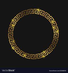 Golden round greek frame for design vector image on VectorStock Design Art, Logo Design, Graphic Design, Rundes Tattoo, Logo Rond, Versace Wallpaper, Versace Logo, Cellphone Wallpaper, Tattoo Life