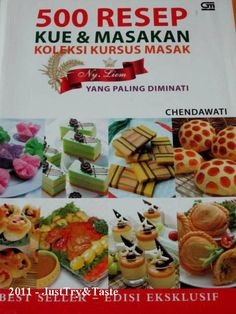 Book's Review - 500 Resep Kue & Masakan: Koleksi Kursus Masak Ny. Liem yang Paling Diminati oleh Chendawati | Just Try & Taste