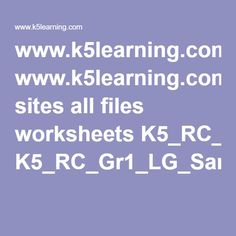 www.k5learning.com sites all files worksheets K5_RC_Gr1_LG_SampleW.pdf
