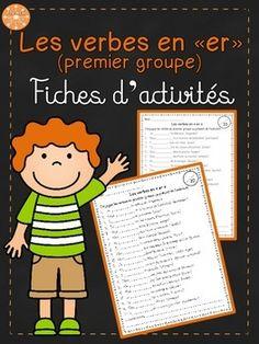 """Les verbes en """"er"""" (premier groupe) - activités pour pratiquer la conjugaison. Peuvent être utilisées comme évaluations."""