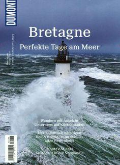 Bretagne - Perfekte Tage am Meer. Gefunden in: Dumont Bildatlas, Nr. 177/2016
