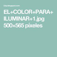 EL+COLOR+PARA+ILUMINAR+1.jpg 500×565 píxeles