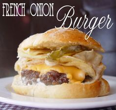 Jamie Cooks It Up!: French Onion Burger Of Wonder - OMG it sounds fantastic! Any day is a good burger day in my household Hamburgers, Cheeseburgers, Beef Recipes, Cooking Recipes, Barbecue Recipes, Grilling Recipes, Recipies, Onion Burger, Sandwiches