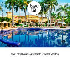 Los 5 destinos mas sofisticados de México. Realizado por Creamost.