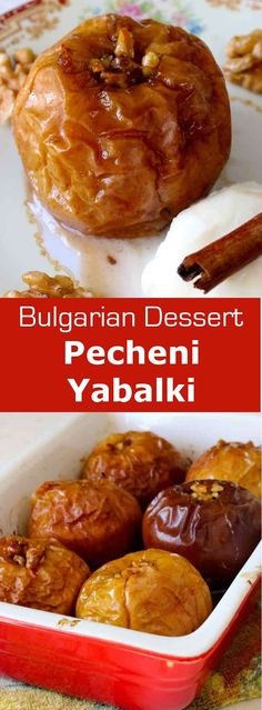 Pecheni yabalki are traditional baked apples from Bulgaria. The particularity of…
