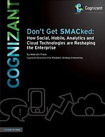 «Don't Get SMACked: Hvordan Sosiale-, Mobile-, Analytiske -og Cloud-teknologier endrer virksomheten»