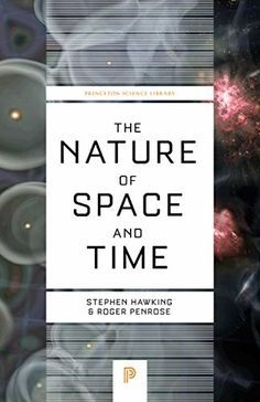 The Nature of Space and Time (Princeton Science Library), http://www.amazon.com/dp/069116844X/ref=cm_sw_r_pi_awdm_x_7mxiyb93GG4GG