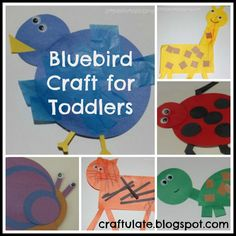 Bluebird Craft for Toddlers       Bluebird Craft for Toddlers   by Leah from Simple. Home. Blessings    As part of our preschool unit on the colors of the rainbow we came up with some basic crafts for our 20 to 21 month toddler to do.  They turned out to