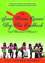 (must get! - / B.) - Sweet Potato Queens Big Ass Cookbook and Financial Planner Book