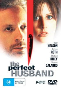 The Perfect Husband (Tracy Nelson)