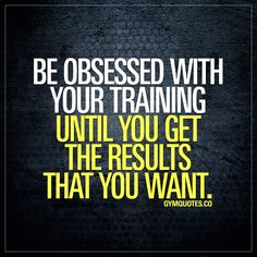 Be obsessed with your training until you get the results that you want. You gotta be obsessed in one way or another. Smash that like button, pin this quote if you are obsessed and follow us! #gymquotes #workoutquotes #workoutmotivation #fitnessquotes #bodybuildingquotes #gymaddict