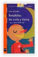 """""""Retahílas de cielo y tierra"""" de Gianni Rodari.  Números que se juntan, se enfadan y se hacen amigos; acentos que caen en un pueblo y lo colorean por error; pieles rojas que aparecen en un belén; puntos y comas, niños y tíos, lunas, oficios, gatos, cohetes...  El Rodari de siempre en una colección de poemas tiernos, ingeniosos y rebosantes de imaginación, volcados al castellano con cariño (y libertad) por el maestro traductor Miguel Azaola.  DE 9 A 11 AÑOS"""