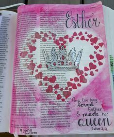 Ester2:17 bible journaling 'and the king loved Esther and made her queen'