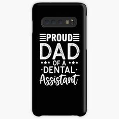 Samsung Cases, Samsung Galaxy, Daddy Shirt, Proud Dad, Daddy Gifts, Dental Assistant, Protective Cases, Fathers Day, Dads