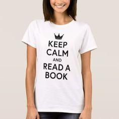 #Bookish Keep Calm and Read a Book T-Shirt - #keepcalm