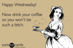 Wednesday Coffee Quotes Pictures, Photos, Images, and Pics for ...
