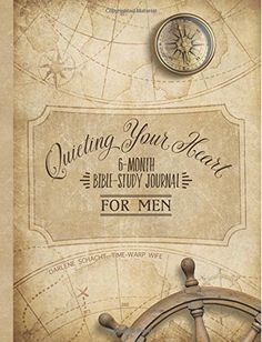 Quieting Your Heart : 6-Month Bible-Study Journal for Men... http://a.co/4IAIP3p