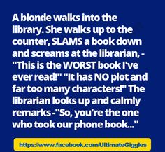 Keep Trying Ecard   blonde walks into the library.   Blonde Jokes