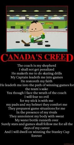 Canada Oh Canada ~ Canadian Humor: Canada's Creed. I Am Canadian, Canadian Humour, Canada Day Crafts, He Leadeth Me, Best Travel Sites, Hockey World, Canada Eh, True North, Trailers For Sale