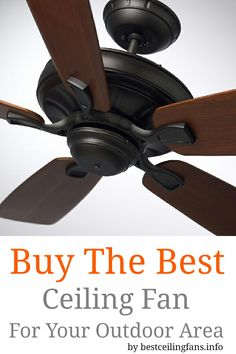How to choose a ceiling fan ceiling fan ceilings and fans buy the best ceiling fan for your outdoor area mozeypictures Images