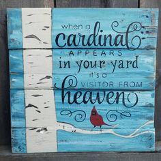 When A Cardinal Appears In Your Yard It's A by SawmillCreations