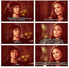 Kinda cool that Bones quoted scripture considering she doesn't believe it, but loves Booth enough not to care <3
