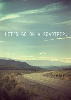 I would love to jump in a vehicle and just drive where ever i pleased.