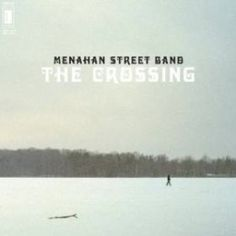 Menahan Street Band - The Crossing