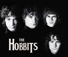 They could form a band - The Hobbits.